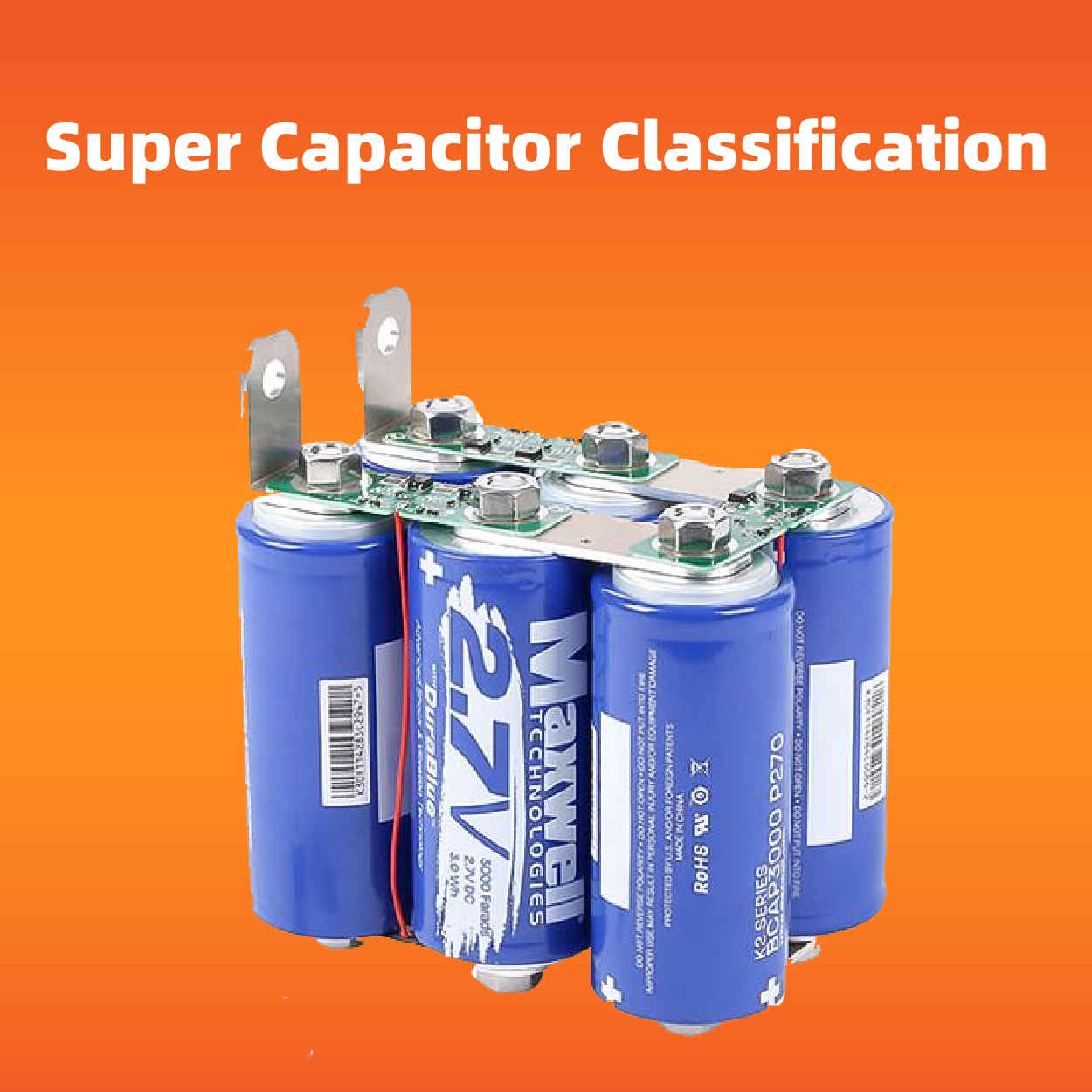 Super Capacitor Highlights Features